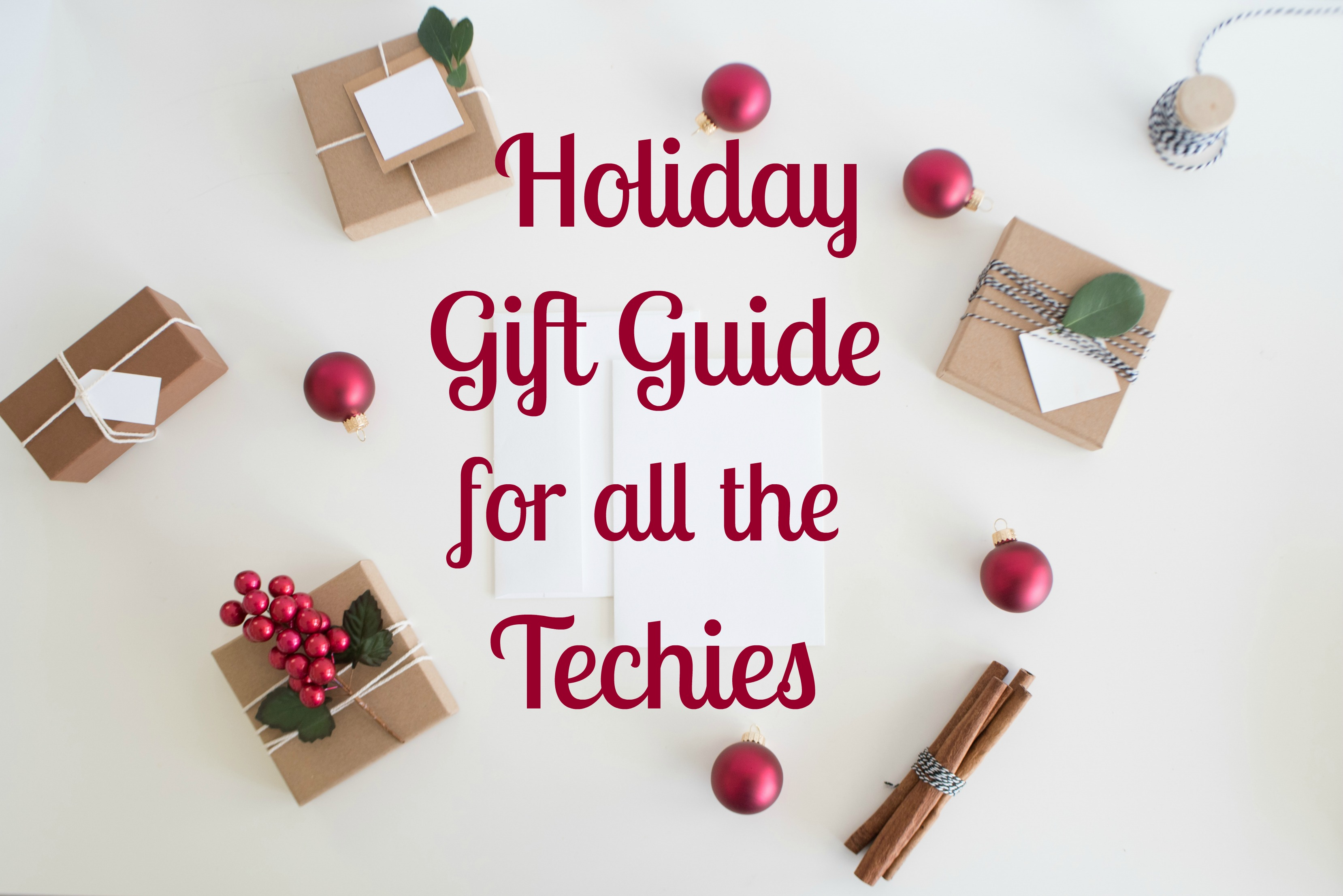 Holiday Gifts for Techie
