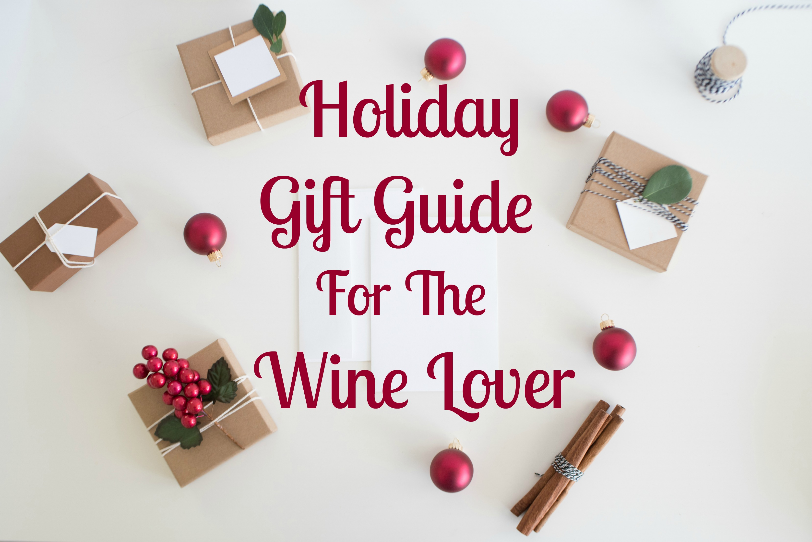 Holiday Gifts for Wine Lovers