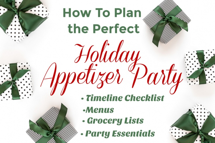 How To Plan The Perfect Holiday Appetizer Party